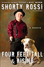 Four Feet Tall and Rising: A Memoir by…