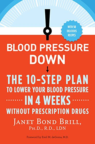 blood-pressure-down-the-10-step-plan-to-lower-your-blood-pressure-in-4-weeks-without-prescription-drugs
