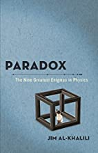 Paradox: The Nine Greatest Enigmas in…