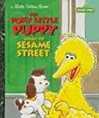 The Poky Little Puppy Comes to Sesame Street…