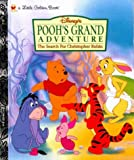 Korman, Justine: Disney&#39;s Pooh&#39;s Grand Adventure the Search for Christopher Robin