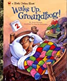 Korman, Susan: Wake Up, Groundhog!