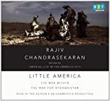 Chandrasekaran, Rajiv: Little America (Lib)(CD)
