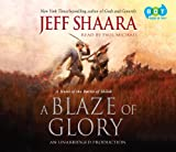 Shaara, Jeff: Blaze of Glory, a (Lib)(CD)