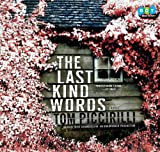 Piccirilli, Tom: Last Kind Words, the (Lib)(CD)