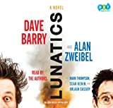 Barry, Dave: Lunatics (Lib)(CD)