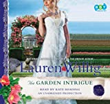 Willig, Lauren: The Garden Intrigue (Pink Carnation, Book 9)