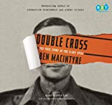 Macintyre, Ben: Double Cross (Lib)(CD)