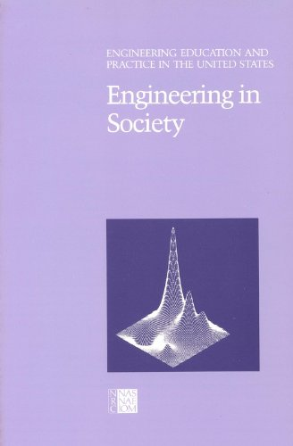 engineering-in-society-engineering-education-and-practice-in-the-united-states