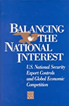 Balancing the National Interest: U.S.…