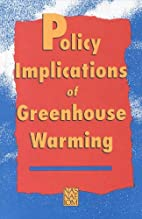 Policy Implications of Greenhouse Warming by…
