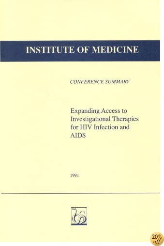 Expanding Access to Investigational Therapies for HIV Infection and AIDS