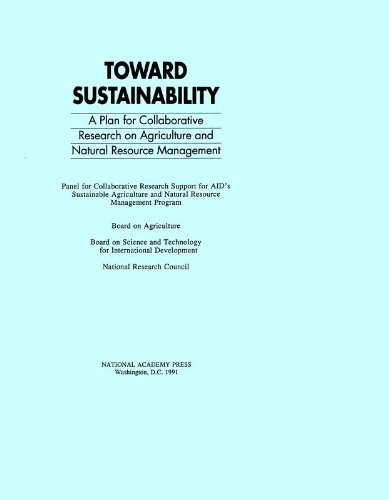 toward-sustainability-a-plan-for-collaborative-research-on-agriculture-and-natural-resource-management