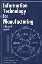 Information Technology for Manufacturing: A…