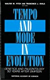 Fitch, Walter M.: Tempo and Mode in Evolution: Genetics and Paleontology 50 Years After Simpson