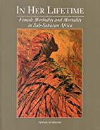 In Her Lifetime: Female Morbidity and…