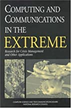 Computing and Communications in the Extreme:…