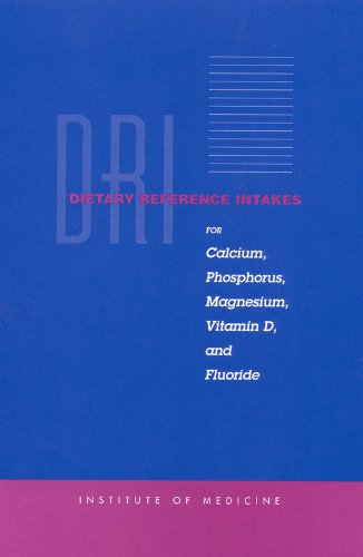 dietary-reference-intakes-for-calcium-phosphorus-magnesium-vitamin-d-and-fluoride