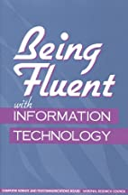 Being Fluent with Information Technology by…