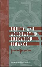 Equity and Adequacy in Education Finance:…