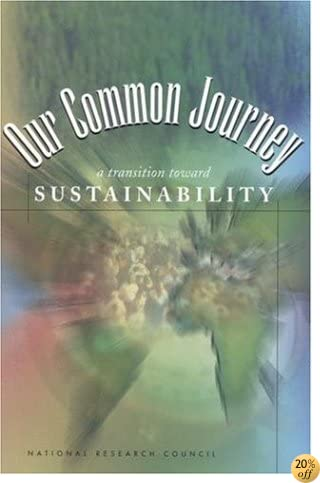 Our Common Journey: A Transition Toward Sustainability