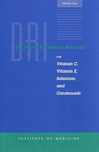 dri-dietary-reference-intakes-for-vitamin-c-vitamin-e-selenium-and-carotenoids