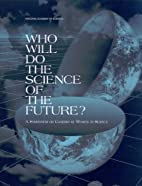 Who Will Do the Science of the Future?: A…