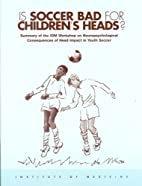 Is Soccer Bad for Children's Heads?: Summary…