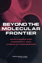 Beyond the Molecular Frontier: Challenges…