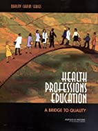 Health Professions Education: A Bridge to…
