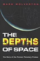 The Depths of Space: The Story of the…