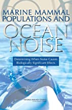 Marine mammal populations and ocean noise :…