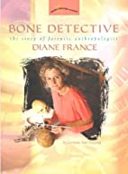 Bone Detective: The Story of Forensic…
