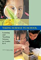 Taking Science to School: Learning and…