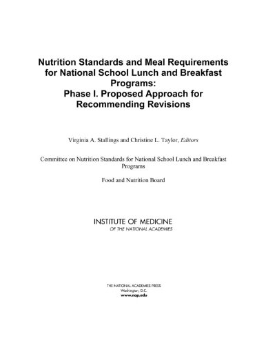 nutrition-standards-and-meal-requirements-for-national-school-lunch-and-breakfast-programs-phase-i-proposed-approach-for-recommending-revisions