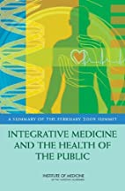 Integrative Medicine and the Health of the…