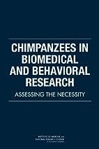 Chimpanzees in Biomedical and Behavioral…