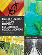 Biosecurity Challenges of the Global…