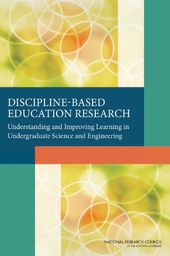 discipline-based-education-research-understanding-and-improving-learning-in-undergraduate-science-and-engineering