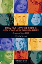 How Far Have We Come in Reducing Health…