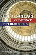 Using Science as Evidence in Public Policy…