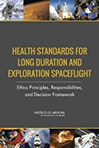 Health Standards for Long Duration and…