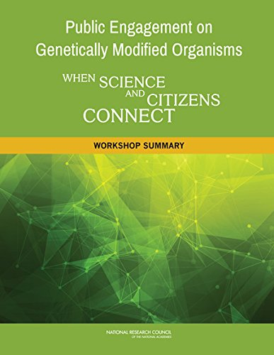 public-engagement-on-genetically-modified-organisms-when-science-and-citizens-connect-workshop-summary