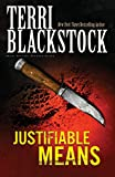 Blackstock, Terri: Justifiable Means (Suncoast Chronicles Series #2)