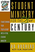 Student Ministry for the 21st Century:…