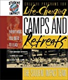 Student Impact Team Staff: Student Impact - Camps & Retreats for High School: Complete Summer Camps, Weekend Retreats, & Small-Group Retreats