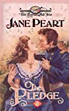 Jane Peart: The Pledge (The American Quilt Series #2)