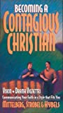 Mittelberg, Mark: Becoming a Contagious Christian