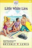 Lewis, Beverly: Little White Lies (Holly's Heart, Book 10)