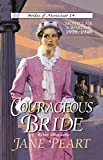 Peart, Jane: Courageous Bride
